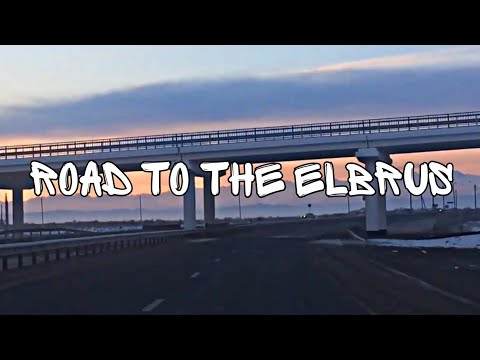 Road To The Elbrus