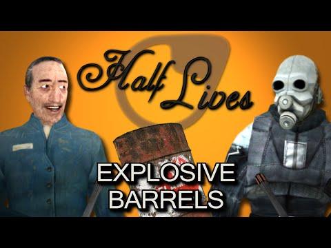 Half Lives - Explosive Barrels!