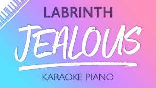 Jealous Piano Karaoke Instrumental Labrinth