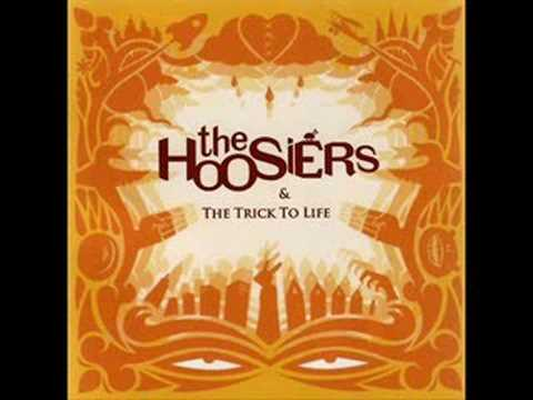 The Hoosiers - The Feeling You Get When