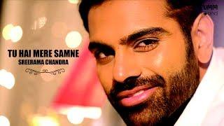 download lagu Tu Hai Mere Samne I Sreerama Chandra I Great gratis