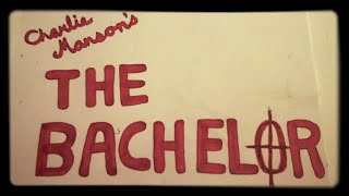 [Charles Manson's The Bachelor] Video