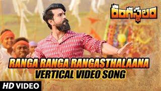 Ranga Ranga Rangasthalaana Vertical Video Song - Rangasthalam Video Songs - Ram Charan, Samantha