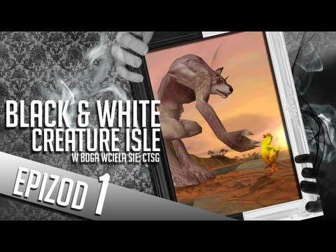 Black & White: Creature Isle - #01 - Bractwo Chowańców