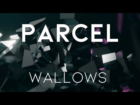 PARCEL - Wallows