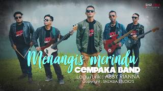 CEMPAKA BAND - Menangis Merindu (Official Video Lyrics)