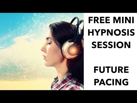 Future Pacing-A powerful hypnosis technique