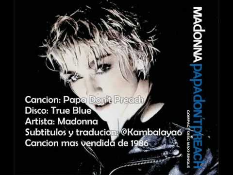 Madonna - Papa Don't Preach (sub. Español) video