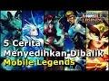 5 Cerita Menyedihkan Hero-Hero Dalam Game Mobile Legends MP3
