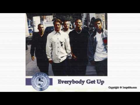 Five - Everybody Get Up / by Beny Skin /