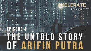 Download Lagu Axelerate The Series : The Untold Story of Arifin Putra Ep.4 Gratis STAFABAND