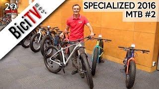 Specialized 2016. Las mejores bicis de montaña #2