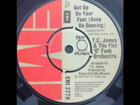 TC James And The Fist O Funk Orchestra Get Up On Your Feet Keep On Dancin