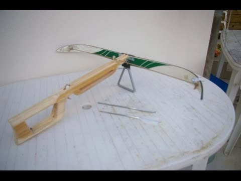 My homemade crossbow [part 2/3]
