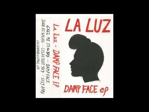 La Luz - Damp Face