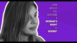 How Would You Describe A Woman's Right To Desire?