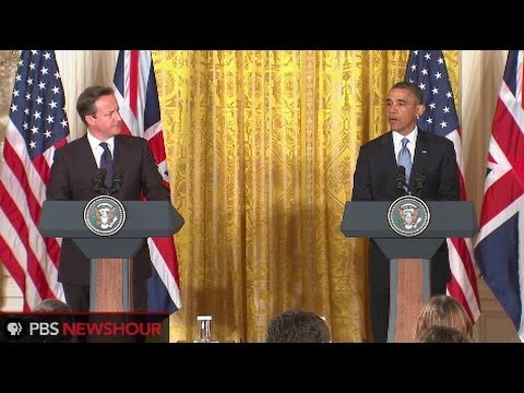 Watch President Obama and British Prime Minister David Cameron
