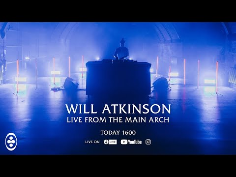 Will Atkinson Live From The Main Arch