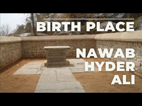 Birth Place Of Nawab Hyder Ali video