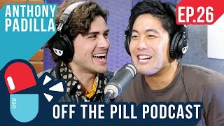 What's it Like Being #1 Most Subscribed on YouTube? (Ft. Anthony Padilla) - Off The Pill Podcast #26