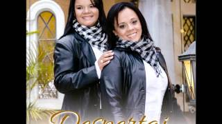 "Lançamento 2012 - AnaPaula e LucyAnne ""Despertai"""