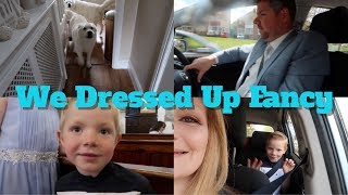 We Dressed Up Fancy | Clarke Family Adventures | Weekend Vlog