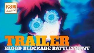 Blood Blockade Battlefront - Trailer auf KSM ANIME deutsch / german