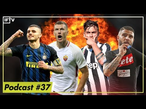 Italian teams dominating in Champions League  Serie A Podcast 37