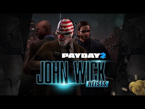 [PAYDAY 2] John Wick Heists - Обзор континентального дополнения