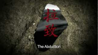 Abduction - The Abduction - Official trailer (English Subs)