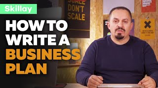 How to Write a Business Plan - Online Course for entrepreneurs and startups - Skillay Academy