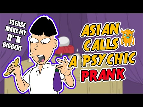 Asian Calls a Psychic Prank