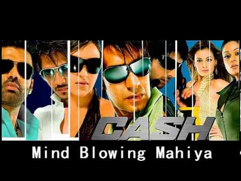 Mind Blowing Mahiya - Cash