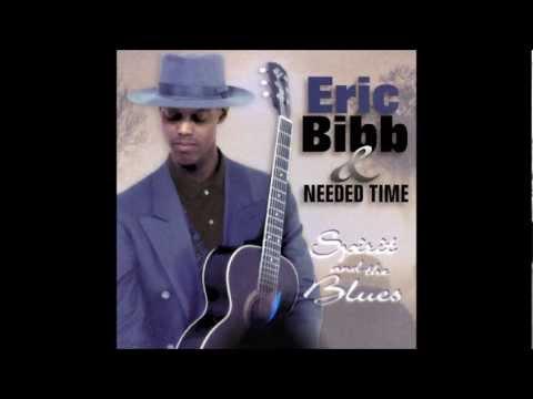 Eric Bibb - Needed time