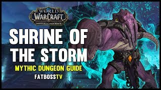 Shrine of the Storm Mythic Dungeon Guide - FATBOSS