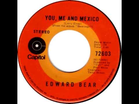 Edward Bear - You Me And Mexico