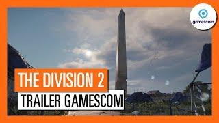 The Division 2 - Trailer de Gameplay Gamescom 2018 [OFFICIEL] VF HD