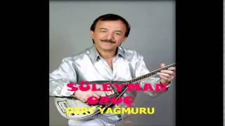 Süleyman Oruç - Vurma Gurbet (Deka Müzik)