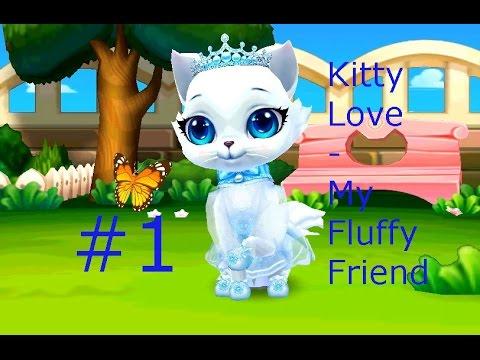 Котенок Kitty Love - My Fluffy Friend - #4 Играем новым пушистиком. Игровой мультик для детей