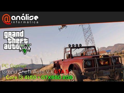 Grand Theft Auto V (GTA V) Core I3 4150 + GTX650 2GB ( PC GAMER CUSTO X BENEFICIO K9-X)