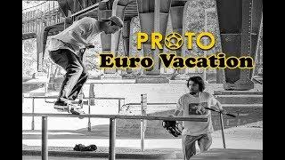 PROTO Euro Vacation
