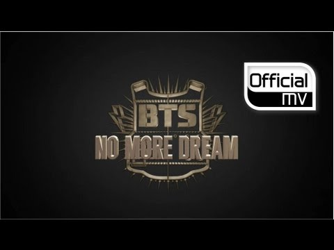 BTS - No More Dream