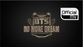 MV BTS No More Dream