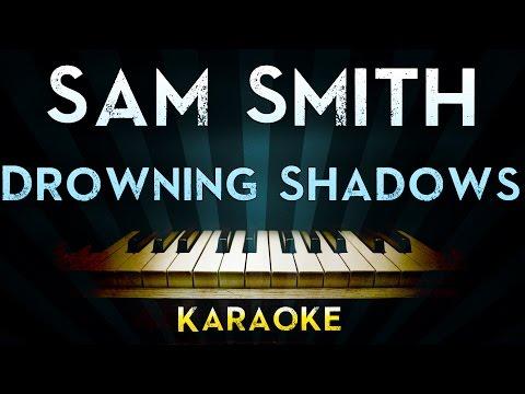 Sam Smith - Drowning Shadows   Official Karaoke Instrumental Lyrics Cover Sing