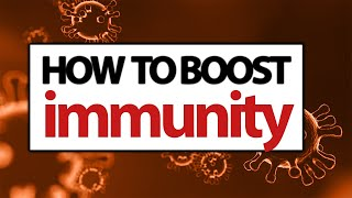 HOW TO BOOST IMMUNE SYSTEM Against CORONAVIRUS |10WAYS to Boost Immunity.FOODS FOR BOOSTING IMMUNITY