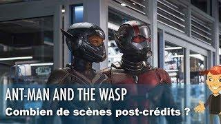 COMBIEN de scènes post-crédits dans ANT-MAN and the WASP ?