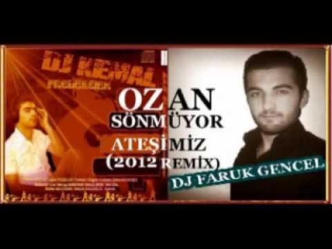 DJ FARUK GENCEL FT. DJ KEMAL & OZAN SÖNMÜYOR ATEŞİMİZ(2012 REMİX)