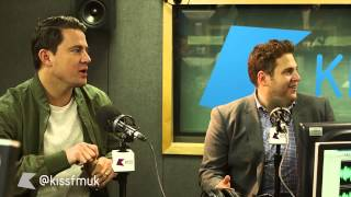 Channing Tatum and Jonah Hill being hilarious on Kiss Breakfast