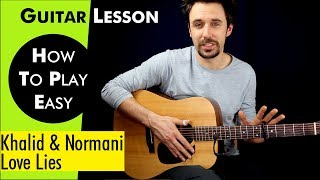 Download Lagu Love Lies - Khalid & Normani Guitar Lesson /Guitar TutorialLove Lies Guitar Cover how to play Chords Gratis STAFABAND