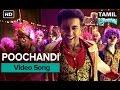 Poochandi | Video Song | Masss